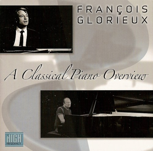 François Glorieux, A Classical Piano Overview